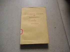 英文原版 FUNDAMENTAL  CO NCEPTS OF MATHEMATICS