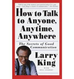 How to Talk to Anyone, Anytime, Anywhere:The Secrets of Good Communication