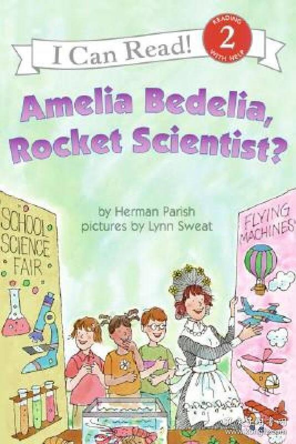 Amelia Bedelia, Rocket Scientist? (I Can Read, Level 2)阿米莉亚·贝迪利亚是火箭科学家?