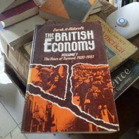 THE BRITISH Economy VOLUME1 The Years of Turmoil 1920---1951