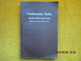 MATHEMATICS TODAY:twelve informal essays 今日数学(英文版)