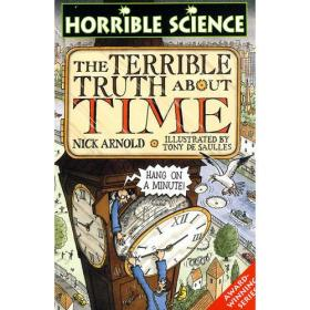 Horrible Science The Terrible Truth about Time  可怕的科学:势不可挡的时间