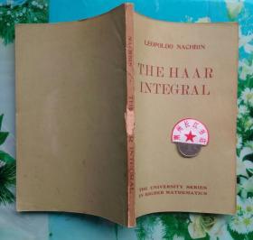 正版85新 THE HAAR INTEGRAL 哈尔积分 英文原版LEOPOLDO NACHBIN