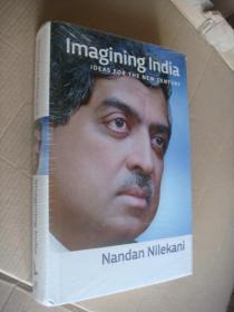 Imagining India: Ideas for the New Century  全新精装塑封未拆, 16开厚本 带封衣