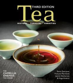 英文原版 茶的历史、风土、品种 Tea History, Terroirs, Varieties 茶叶百科画册