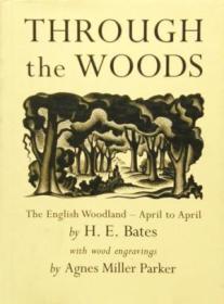 Through the Woods(H. E. 贝茨《英格兰林地四季》,大师Agnes Miller Parker木刻版画插图