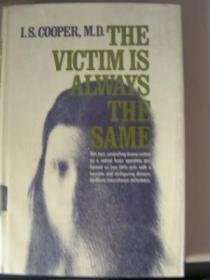The Victim Is Always The Same