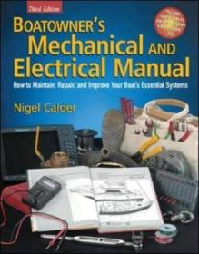 Boatowners Mechanical And Electrical Manual: How To Maintain  Repair  And Improve Your Boats Essen