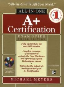 A+ All-in-one Certification Exam Guide With Cdrom