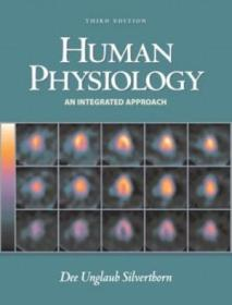 Human Physiology: An Integrated Approach With Interactive Physiology  Third Edition