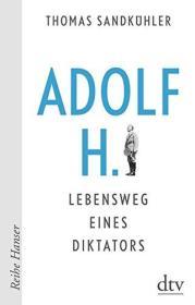 德国原版 德文 德语 Adolf H. - Lebensweg eines Diktators 传记