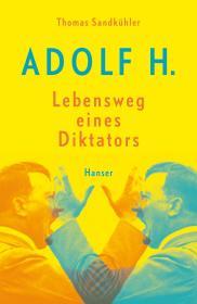 德国原版 德文 德语 Adolf H. - Lebensweg eines Diktators 传记 精装硬皮
