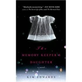 The Memory Keepers Daughter  不存在的女儿
