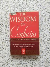 THE WISDOM OF CONFUCIUS  精装本