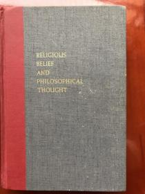 RELIGIOUS BELIEF AND PHILOSOPHICAL THOUGHT  Readings in the Philosophy of Religion