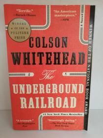 科尔森·怀特黑德:地下铁路 Colson Whitehead:The Underground Railroad (美国黑人文学)英文原版书