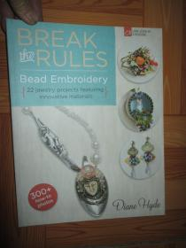 Break the Rules Bead Embroidery: 22 Jewelry Projects Featuring Innovative Materials     【详见图】
