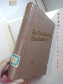 Active Study Dictionary【16开精装 英文版】( 主动学习词典)