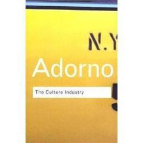 The Culture Industry: Selected Essays on Mass Culture[文化工业]