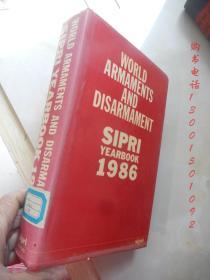 World Armaments And Disarmament Sipri Yearbook 1986 【16开精装 英文原版】(1986年世界军备和裁军西普里年鉴)