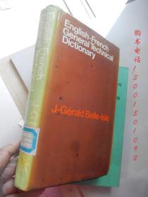 English French General Technical Dictionary 【16开精装 英文原版】(英法通用技术词典)(见描述)