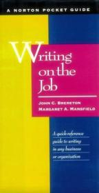Writing On The Job: A Norton Pocket Guide