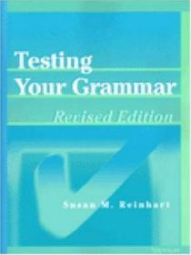 Testing Your Grammar  Revised Edition (law  Meaning  And Violence)