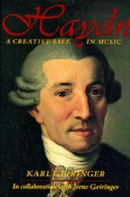 Haydn: A Creative Life In Music (third Revised And Expanded Edition)