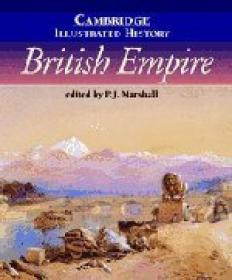 The Cambridge Illustrated History Of The British Empire (cambridge Illustrated Histories)