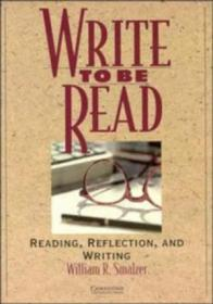 Write To Be Read Students Book: Reading  Reflection  And Writing (cambridge Academic Writing Collec