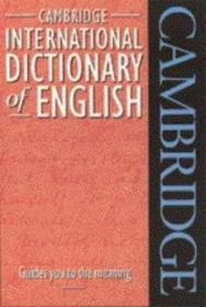 Cambridge International Dictionary Of English (cambrdige Illustrated History)