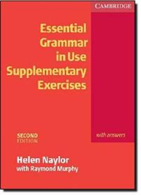 Essential Grammar In Use: Supplementary Exercises With Answers  2nd Edition (grammar In Use)