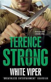 白色蟒蛇 White Viper(Terence Strong) 英文原版