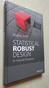 Statistical Robust Design: An Industrial Perspective Magnus Arner