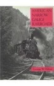 American Narrow Gauge Railroads