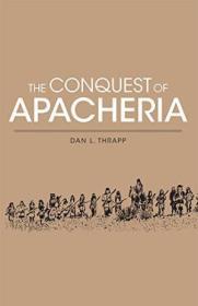 The Conquest Of Apacheria
