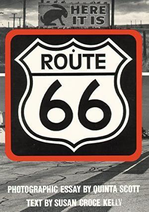 Route 66: The Highway And Its People