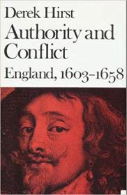 Authority And Conflict England  1603-1658 (new History Of England)