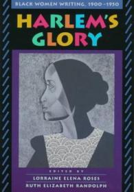 Harlems Glory: Black Women Writing  1900-1950