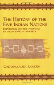 The History Of The Five Indian Nations (cornell Paperbacks) (great Seal Books)