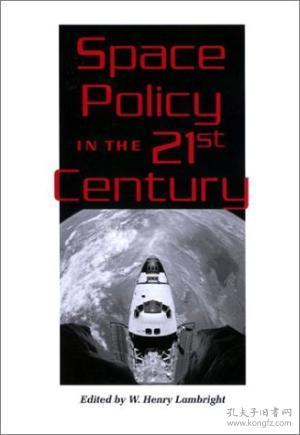 Space Policy In The Twenty-first Century (new Series In Nasa History)