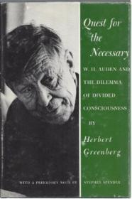 Quest For The Necessary: W.h. Auden And The Dilemma Of Divided Consciousness