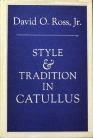 Style And Tradition In Catullus (loeb Classical Monographs)
