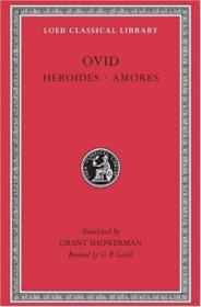 Ovid: Heroides And Amores (loeb Classical Library) (english And Latin Edition)