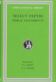 Select Papyri  Volume Ii  Public Documents: Codes And Regulations  Edicts And Orders  Public Announc