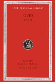 Ovid: Fasti (loeb Classical Library No. 253) (english And Latin Edition)