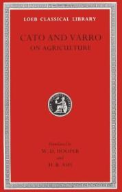 Cato And Varro: On Agriculture (loeb Classical Library No. 283)