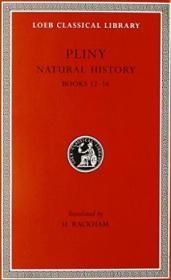 Pliny: Natural History  Volume Iv  Books 12-16 (loeb Classical Library No. 370)