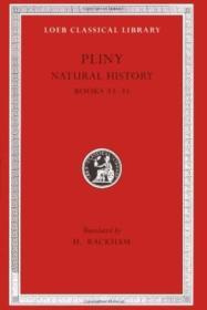 Pliny: Natural History  Volume Ix  Books 33-35. (loeb Classical Library No. 394)