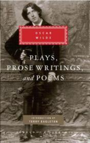 Plays  Prose Writings And Poems (everymans Library)